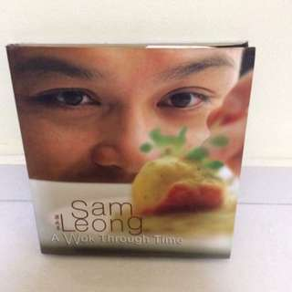 Sam Leong - A Wok Through Time