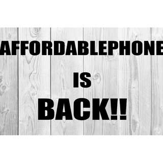 AFFORDABLEPHONE IS BACK!! YOU CAN NOW SEND US MSG