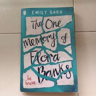 The One memory of Flora Banks (written by Emily Barr)