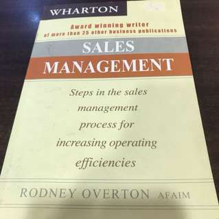 Sales Management - Steps in the sales management process for increasing operating efficiencies by Rodney Overton