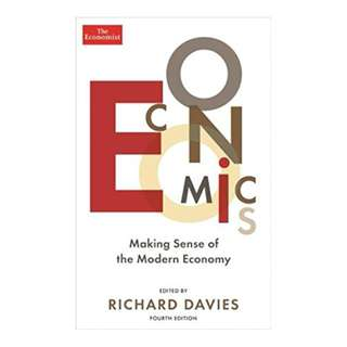 Economics: Making sense of the modern economy Kindle Edition by Richard Davies (Author)