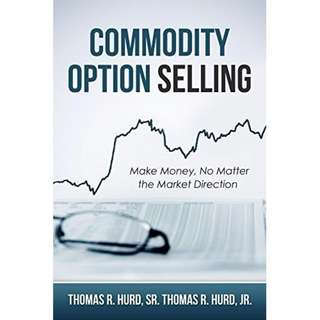 Investing Books: Commodity Option Selling