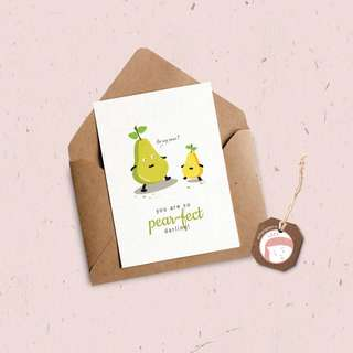 """""""You're so pear-fect darling!"""" Card"""