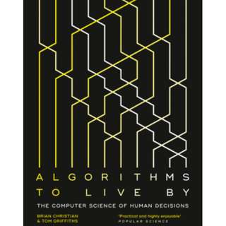 Self Improvement Books: Algorithms To Live By: The Computer Science of Human Decisions