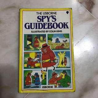The Usborne Spy's Guidebook