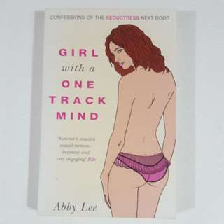 Girl with a One Track Mind by Abby Lee