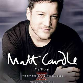 Matt Cardle My Story The Official X Factor Winner's Book