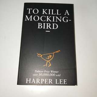 To Kill A Mocking Bird ( Harper Lee )
