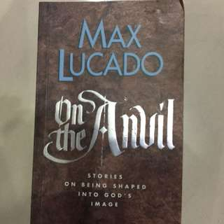 Christian Books - On the Anvils by Max Lucado