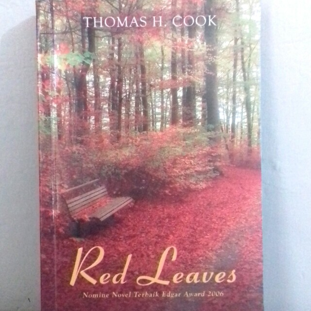 Red Leaves by Thomas H Cook