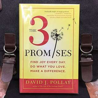 # Highly Recommended《Bran-New + Self-Enrichment + Making 3 Small Powerful Daily Commitments To Transform Your Life》David J. Pollay - THE 3 PROMISES : Find Joy Every Day, Do What You Love, Make a Difference