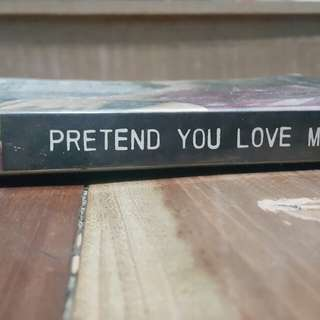 Pretend You Love Me by JulieAnne Peters