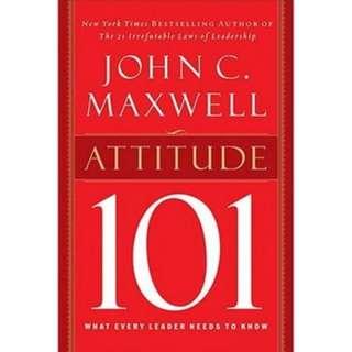 John C Maxwell - Attitude 101 *Ebook*