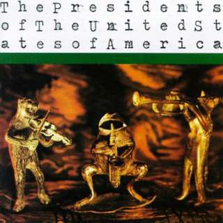 The Presidents Of The United States Of America | The Presidents Of The United States Of America | CD