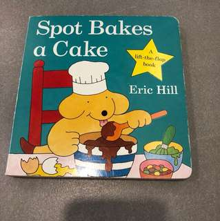 Lift the flap Story Book - Spot Bakes a Cake
