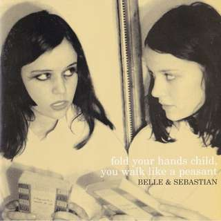 Belle & Sebastian Fold Your Hands Child, You Walk Like A Peasant cd