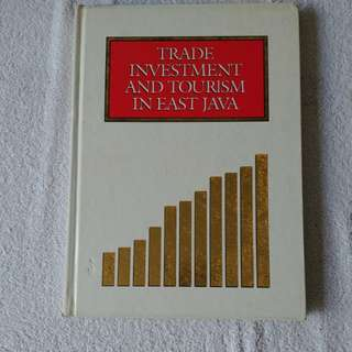 Trade Investment and Tourism in East Java