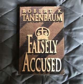 Falsely Accused by Robert Tanenbaum