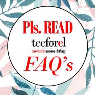 Pls READ Teeforel FAQ's