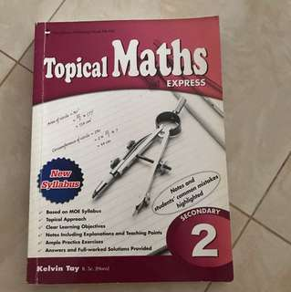 Topical Maths Express for Secondary 2
