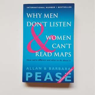 WHY MEN DON'T LISTEN & WOMEN CAN'T READ MAPS ( REVISED & UPDATED)