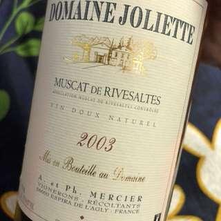 Domaine Joliette Muscat de Rivesaltes 2003 甜酒 量非常少 合喜歡試新野/特別野人士 清貨價 $280
