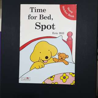 Time for Bed, Spot (Story Sticker book)