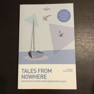Tales From Nowhere (Travel Short Stories, Lonely Planet)