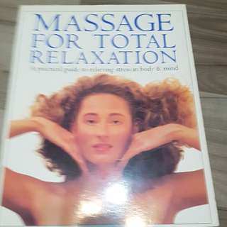 Massage for Total Relaxation