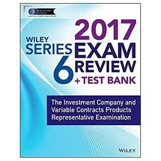 Wiley FINRA Series 6 Exam Review 2017: The Investment Company and Variable Contracts Products Representative Examination 1st Edition, Kindle Edition by Wiley  (Author)