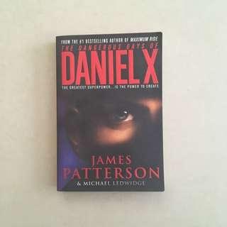 The Dangerous Days of Daniel X / James Patterson