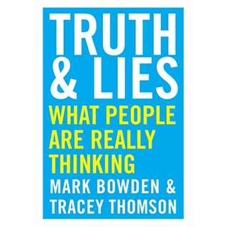 Truth and Lies: What People Are Really Thinking Kindle Edition by Mark Bowden  (Author),‎ Tracey Thomson (Author)