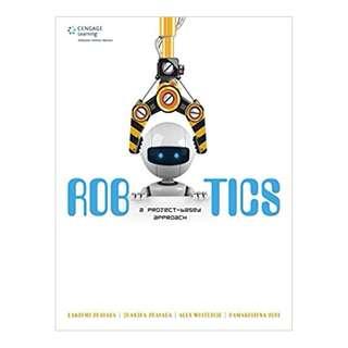 Robotics: A Project-Based Approach 1st Edition by Lakshmi Prayaga  (Author), Chandra Prayaga (Author), Alexander Whiteside (Author), Ramakrishna Suri (Author)