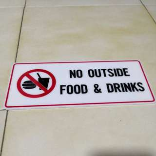 No outside food and drinks Acrylic signage