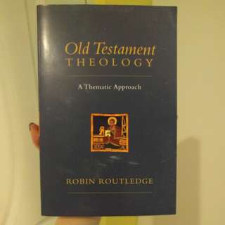 Old Testament Theology by Robin Routledge