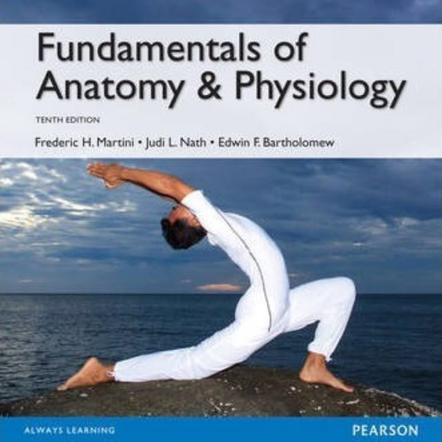 Fundamental of Anatomy and Physiology 10th edition PDF (SOFTCOPY ...