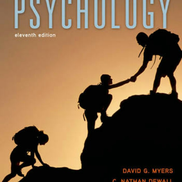 LOOKING FOR: psychology david myers 11th edition