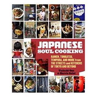 Japanese Soul Cooking: Ramen, Tonkatsu, Tempura, and More from the Streets and Kitchens of Tokyo andBeyond Kindle Edition by Tadashi Ono  (Author),‎ Harris Salat  (Author)