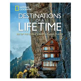 Destinations of a Lifetime: 225 of the World's Most Amazing Places Kindle Edition by National Geographic  (Author)