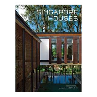Singapore Houses Kindle Edition by Robert Powell (Author), William Lim (Foreword), Albert Lim KS (Photographer)