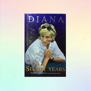 DIANA - THE SECRET YEARS