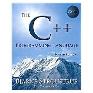 The C++ Programming Language 4th Edition,  by Bjarne Stroustrup  (Author)
