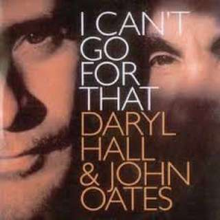 Daryl Hall & John Oates – I Can't Go For That (CD single)