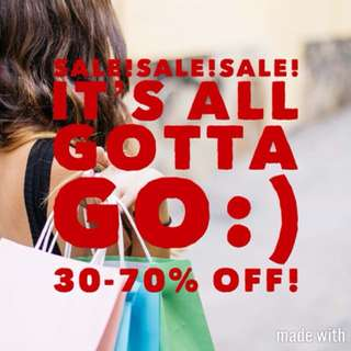 EVERYTHING ON SALE 30-50% OFF!!!