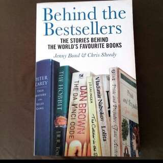 Behind The Bestsellers : The Stories Behind The World's favourite Books By Jenny Bond & Christ Sheedy