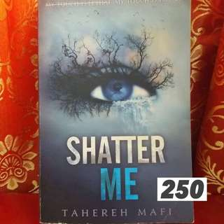 Shatter Me by Tahere Mafi