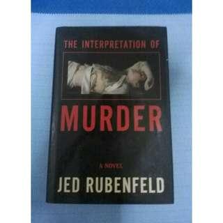 The Interpretation of Murder by Jed Rubenfield
