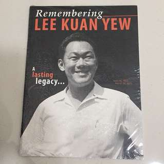 Remembering Lee Kuan Yew A Lasting Legacy