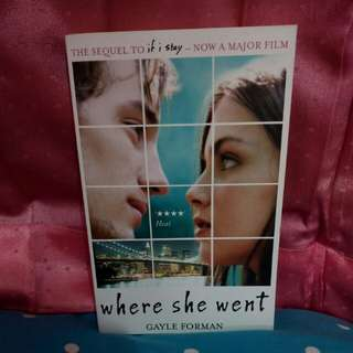 'Where She Went' by Gayle Forman