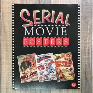 SERIAL MOVIE POSTERS 美國歷代電影海報 由1914年至1956年 全彩色印刷